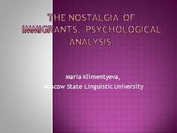 The nostalgia of immigrants. Psychological analysis.