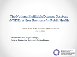 The National Notifiable Diseases Database (NDDB): A New Res
