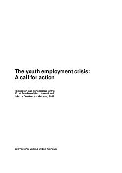 The youth employment crisis A call for action Resolution and conclusions of the