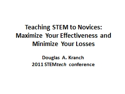 Teaching STEM to Novices: Maximize Your Effectiveness and M