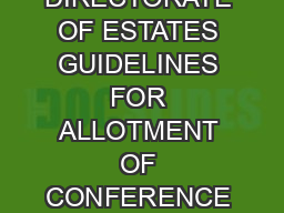 GOVERNMENT OF INDIA MINISTRY OF URBAN DEVELOPMENT DIRECTORATE OF ESTATES GUIDELINES FOR ALLOTMENT OF CONFERENCE VENUE IN VIGYAN BHAWAN AND VIGYAN BHAVAN ANNEXE