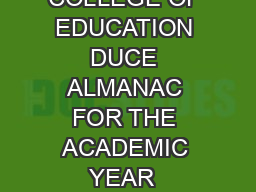 Almanac for the Academic Year   DAR ES SALAAM UNIVERSITY COLLEGE OF EDUCATION DUCE ALMANAC FOR THE ACADEMIC YEAR  SEMESTERS OF THE ACADEMIC YEAR  A