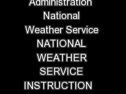 Department of Commerce  National Oceanic  Atmospheric Administration  National Weather Service NATIONAL WEATHER SERVICE INSTRUCTION   October     Operations and Services Aviation Weather Service NWSP PowerPoint PPT Presentation