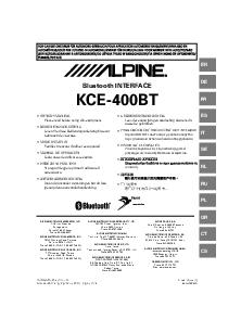 EN ALPINE KCEBT ZA EN DE FR ES IT SE NL RU PL GR CT CS KCEBT Printed in China Y ZA Bluetooth INTERFACE ALPINE ELECTRONICS MARKETING INC