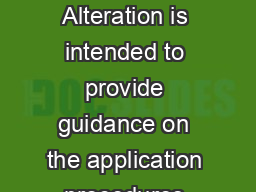 Guide to Notifiable Alteration Motor Vehicle This Guide to Notifiable Alteration is intended to provide guidance on the application procedures and the criteria for a notifiable alteration approval