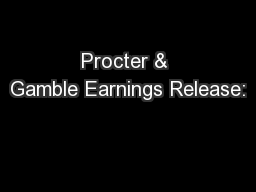 Procter & Gamble Earnings Release: