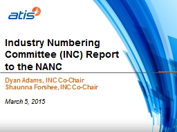 Industry Numbering Committee (INC) Report to the NANC
