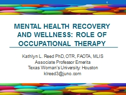 Mental Health Recovery and Wellness: Role of Occupational T