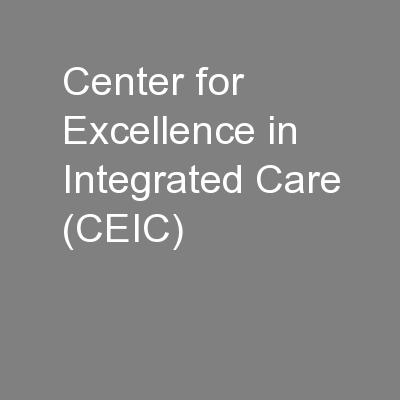 Center for Excellence in Integrated Care (CEIC)