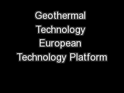 Geothermal Technology European Technology Platform