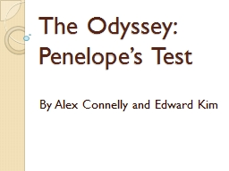 The Odyssey: Penelope's Test