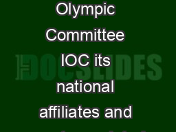 On the eve of this years Sochi Winter Olympics the Games the International Olympic Committee IOC its national affiliates and eventassociated marketers broadcasters and sponsors have begun to brace th
