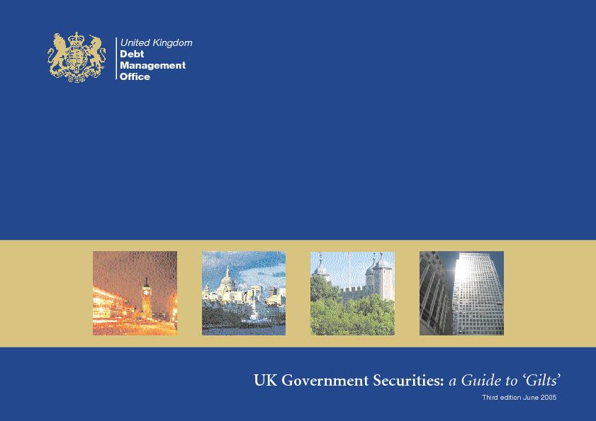 UK Government Securities:a Guide to