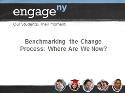 Benchmarking the Change Process: Where