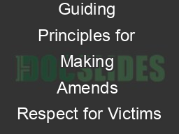 Guiding Principles for Making Amends Respect for Victims