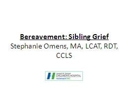 sibling death and childhood traumatic grief Childhood traumatic grief order description 1how is traumatic grief different than simple grief 2what are some ways that childhood traumatic grief may present.