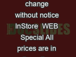 Prices shown are those in effect at time of publication  Subject to change without notice InStore  WEB Special All prices are in Canadian dollars October   DIBD  NffYem   DJJJJL  leXjJk