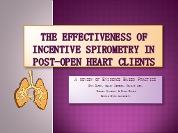 The Effectiveness of Incentive Spirometry In Post-Open Hear