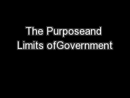 The Purposeand Limits ofGovernment