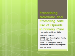 Prescribing Naloxone and Promoting Safe Use of Opioids in P