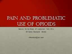 Pain and problematic use of opioids