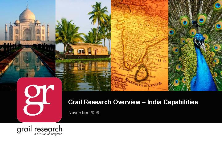 Grail Research Overview India CapabilitiesNovember 2009