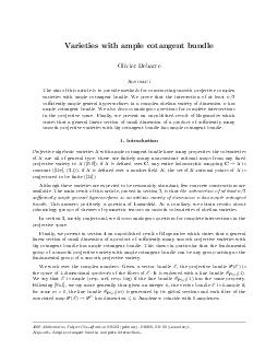 Varieties with ample cotangent bundle Olivier Debarre Abstract The aim of this article is to provide methods for constructing smooth projective complex varieties with ample cotangent bundle