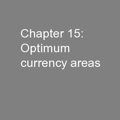 Chapter 15: Optimum currency areas