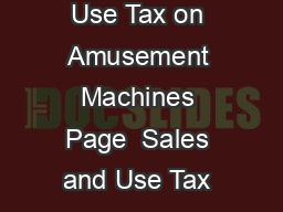 Florida Department of Revenue Sales and Use Tax on Amusement Machines Page  Sales and Use Tax on Amusement Machines GT R