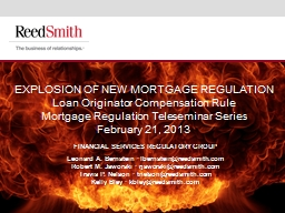 EXPLOSION OF NEW MORTGAGE REGULATION