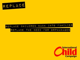 Everyday children around the world are separated from their