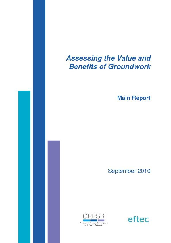 Assessing the Value and  Benefits of GroundworkMain Report