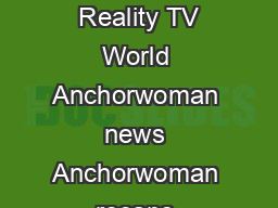 Anchorwoman By Jessica Savitch Anchorwoman  Reality TV World Anchorwoman  Reality TV World Anchorwoman news Anchorwoman recaps Anchorwoman contestant updates Anchorwoman discussion and more www