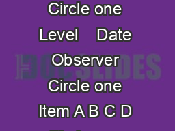 HighScope Educational Research Foundation Circle one Item A B C D Circle one Level    Date Observer Circle one Item A B C D Circle one Level    Date Observer Circle one Item A B C D Circle one Leve