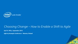 Choosing Change – How to Enable a Shift to Agile