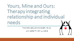 Yours, Mine and Ours: Therapy integrating relationship and