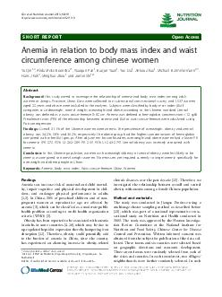 SHORT REPORT Open Access Anemia in relation to body mass index and waist circumference among chinese women Yu Qin   Alida MelseBoonstra   Xiaoqun Pan  Baojun Yuan  Yue Dai  Jinkou Zhao  Michael B Zim