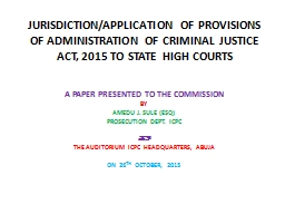 JURISDICTION/APPLICATION OF PROVISIONS OF ADMINISTRATION OF
