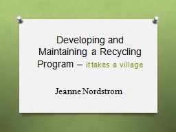 Developing and Maintaining a Recycling Program – PowerPoint PPT Presentation