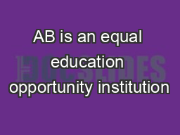 AB is an equal education opportunity institution