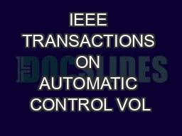 IEEE TRANSACTIONS ON AUTOMATIC CONTROL VOL
