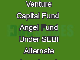 May  Subject to copyright of Corporate Professionals Advisors  Advocates Page of Venture Capital Fund  Angel Fund Under SEBI Alternate Investment Fund Regulations  Explained As per SEBI Alternative I