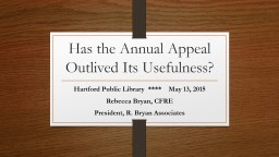 Has the Annual Appeal Outlived Its Usefulness?