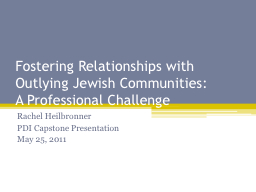 Fostering Relationships with Outlying Jewish Communities: PowerPoint PPT Presentation