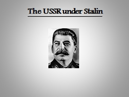 The USSR under Stalin PowerPoint PPT Presentation