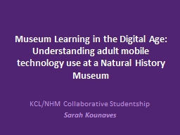 Museum Learning in the Digital Age: Understanding adult mob