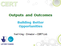 Outputs and Outcomes