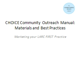 CHOICE Community Outreach Manual: Materials and Best Practi PowerPoint PPT Presentation