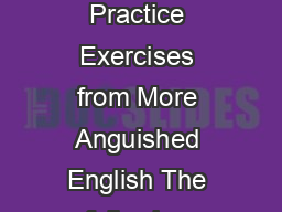 Cynthia Jurisson Grammar Editing and Proofreading Practice Exercises from More Anguished English The following badly written sentences were all found in published sources