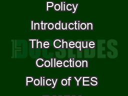 Cheque Collection Policy Introduction The Cheque Collection Policy of YES BANK L PowerPoint PPT Presentation